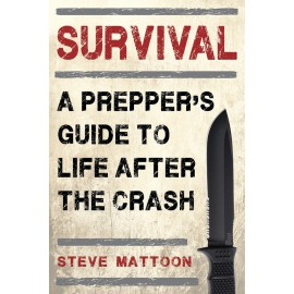 Survival A Preppers Guide