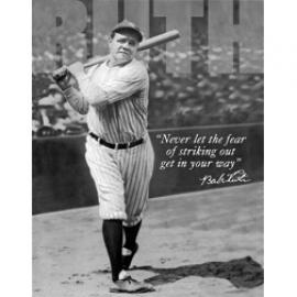 Babe Ruth No Fear
